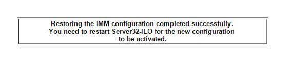 Как восстановить резервную копию IMM конфига на IBM сервере-05