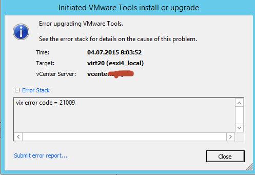 Ошибка vix error code = 21009 при обновлении VMware Tools в vCenter 5.5