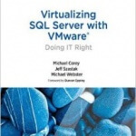 Скачать книгу Virtualizing SQL Server with VMware: Doing IT Right