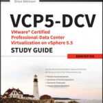 Скачать книгу для подготовки к экзамену VCP5-DCV VMware Certified Professional Data Center Virtualization on vSphere 5.5 Study Guide