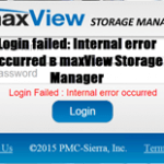 Login failed: Internal error occurred в maxView Storage Manager