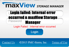 Login failed Internal error occurred в maxView Storage Manager