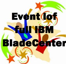 Event lof full IBM BladeCenter-0