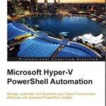 Скачать книгу Vinith Menon — Microsoft Hyper-V PowerShell Automation