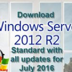 Download Windows Server 2012 R2 Standard with all updates for July 2016