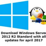 Download Windows Server 2012 R2 Standard with all updates for april 2017