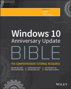 Windows 10 Anniversary Update Bible