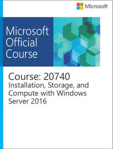 MOC Course 20740 – Installation, Storage, and Compute with Windows Server 2016