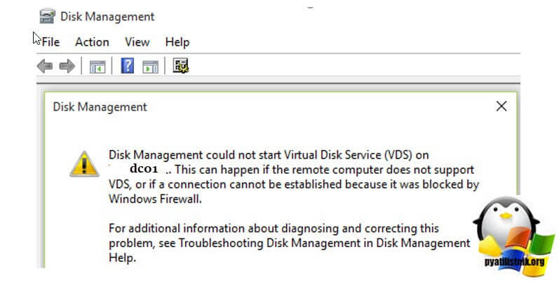 Disk Management could not start Virtual Disk Service (VDS) on dc01. This can happen if the remote computer does not support VDS, or if a connection cannot be established because it was blocked by Windows Firewall
